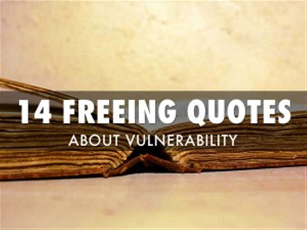 14 QUOTES VULNERABILITY