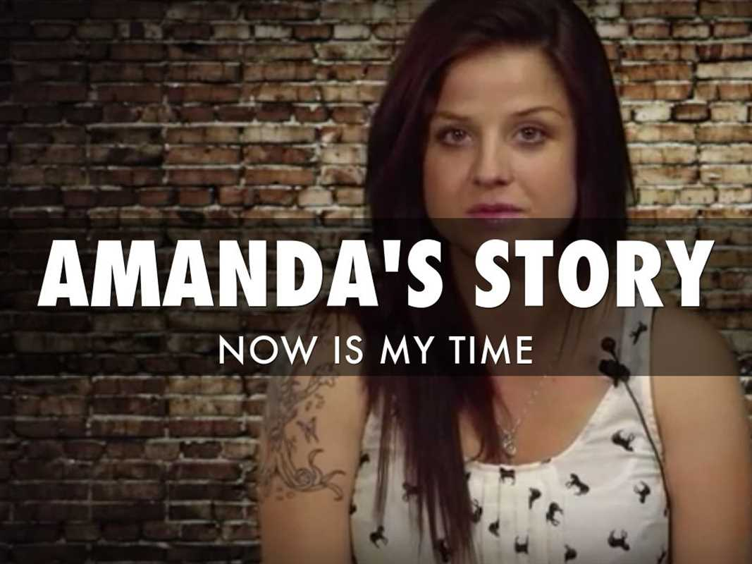 Amanda's Story: Now Is My Time