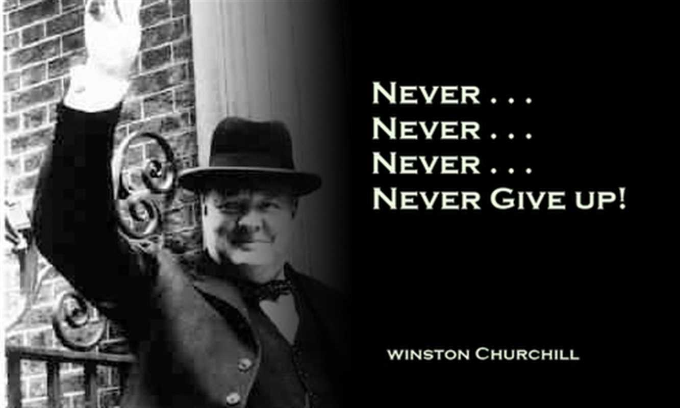 Churchill-never give up