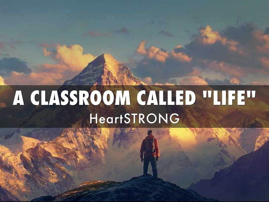 "A CLASSROOM CALLED ""LIFE"""
