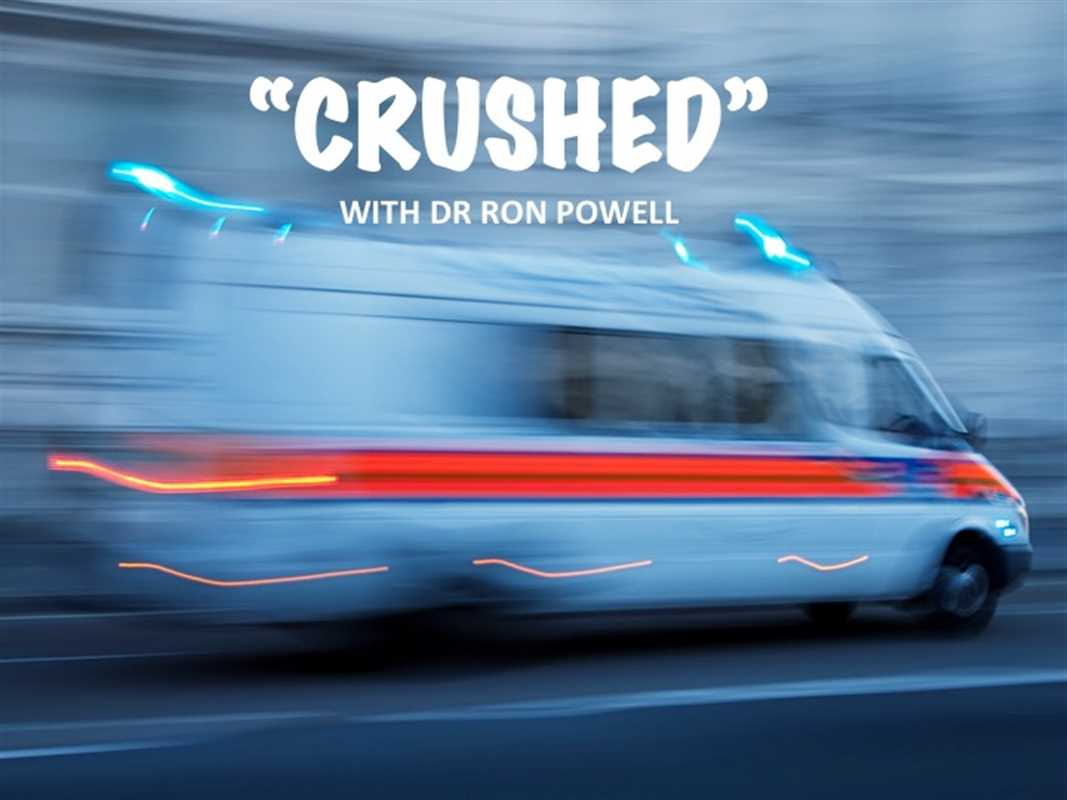 CRUSHED: RON POWELL'S STORY