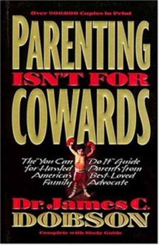 Parenting Isn't For Cowards