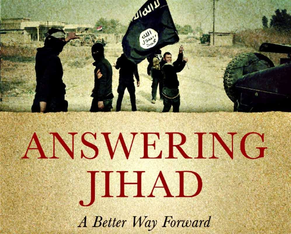 ANSWERING JIHAD: A BETTER WAY